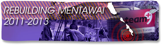 Rebuilding Mentawai 2011-2013
